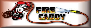 Click here for more FIRE CADDY INFORMATION
